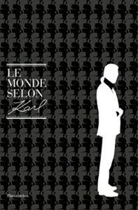 Le Monde selon Karl Lagerfeld Esprit de Gabrielle espritdegabrielle.com